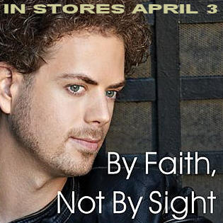 """By Faith, Not By Sight"" in stores now!"