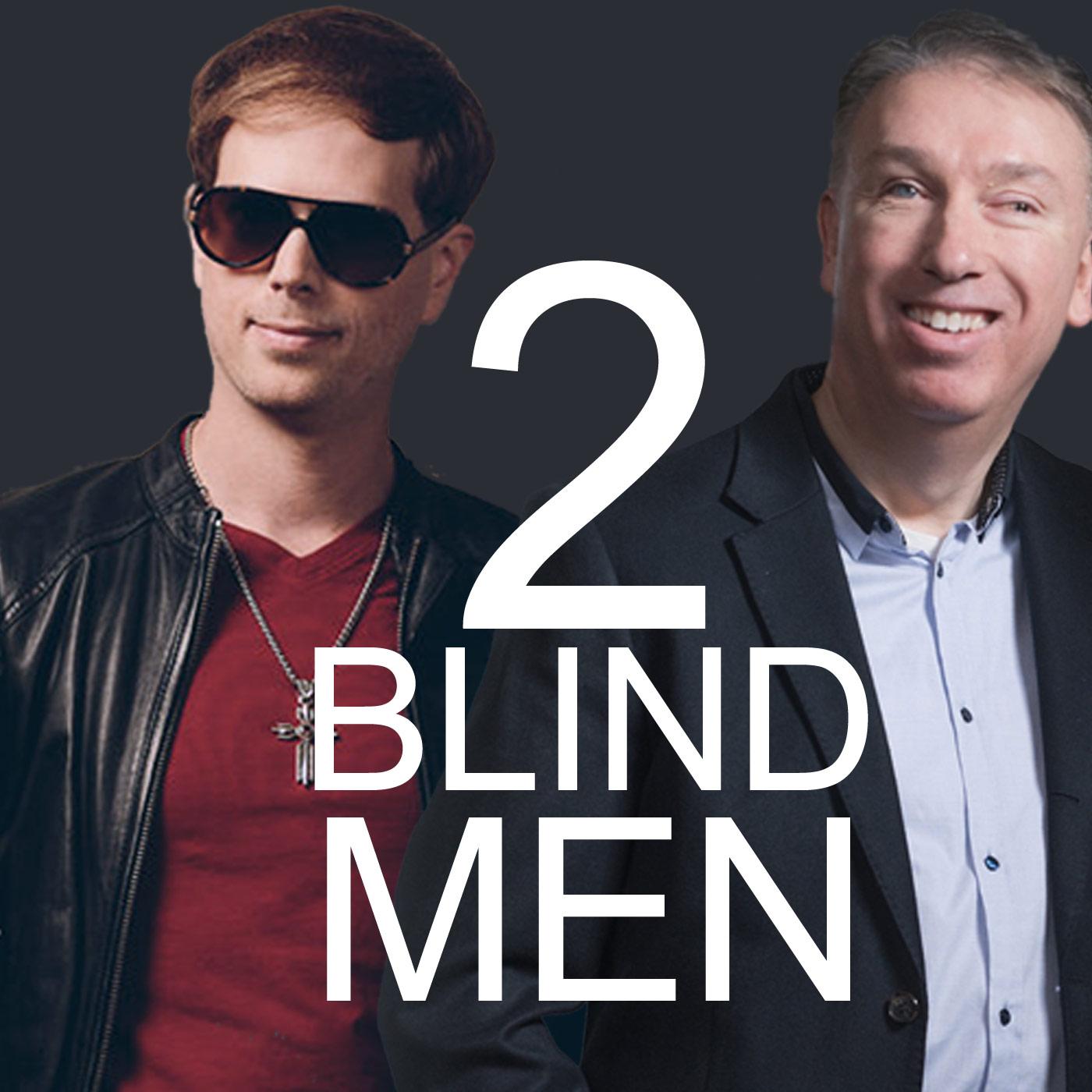 2 Blind Men Podcast