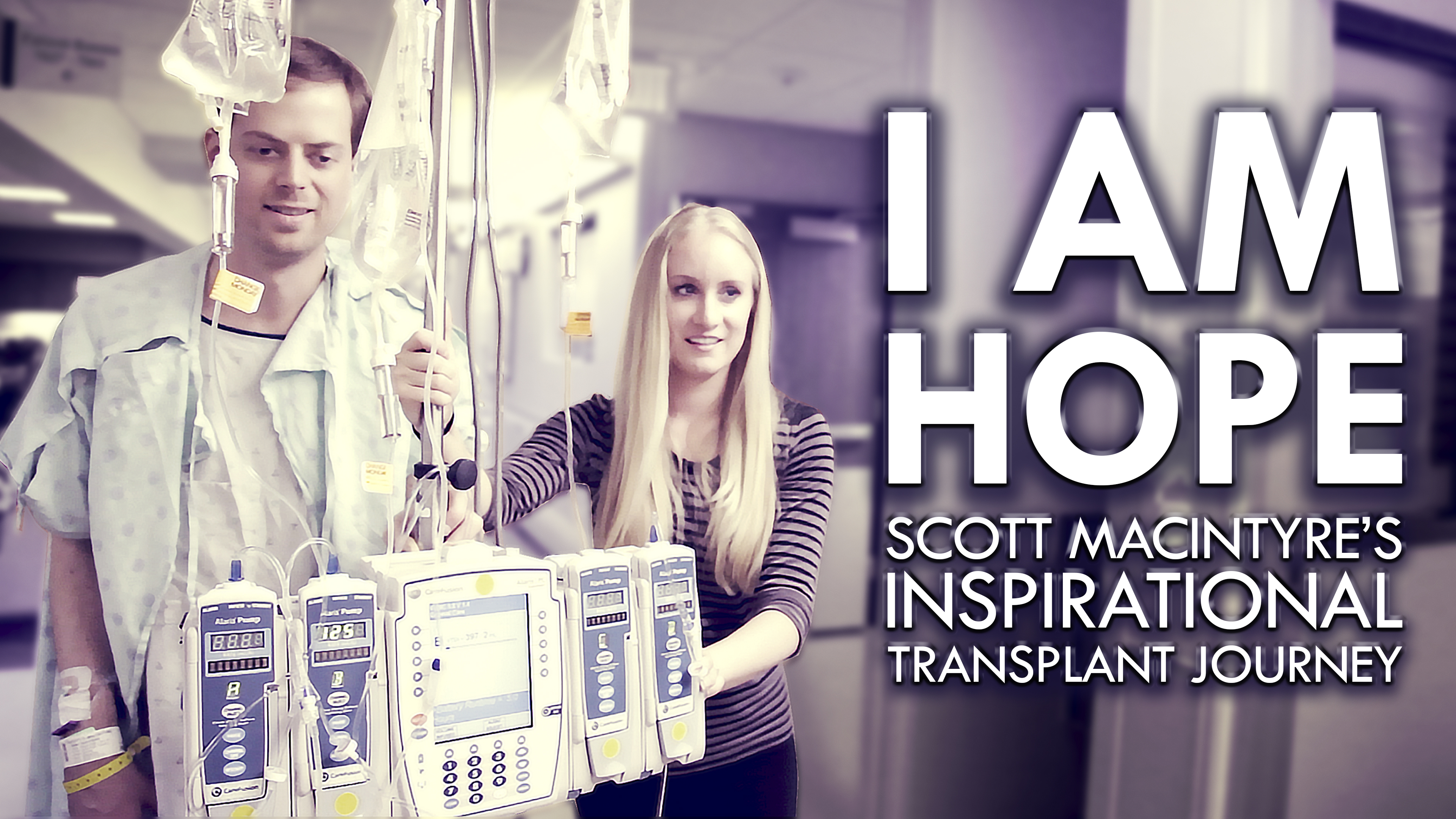 """I Am Hope: Scott MacIntyre's Inspirational Transplant Journey"""